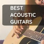 Best Acoustic Guitars Today