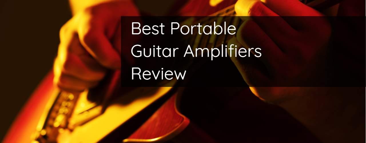 Best Portable Guitar Amplifiers Review