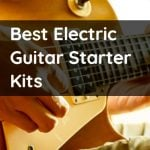9 Best Electric Guitar Starter Packs For Beginners