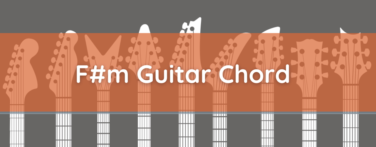 F#m Chord, How to Play F Sharp Minor on Guitar