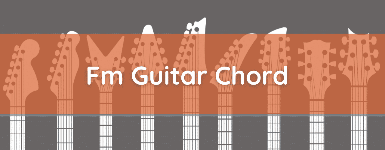 Fm Chord, How to Play the F Minor Guitar Chord