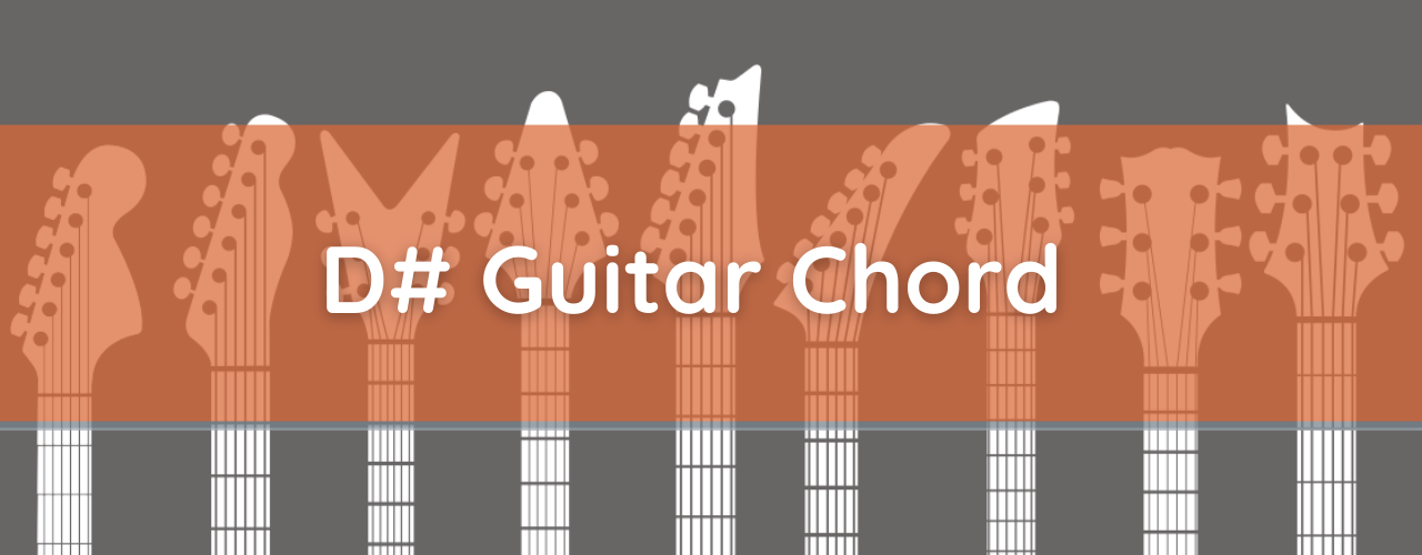 D# Major Chord, How to Play D Sharp Guitar Chord