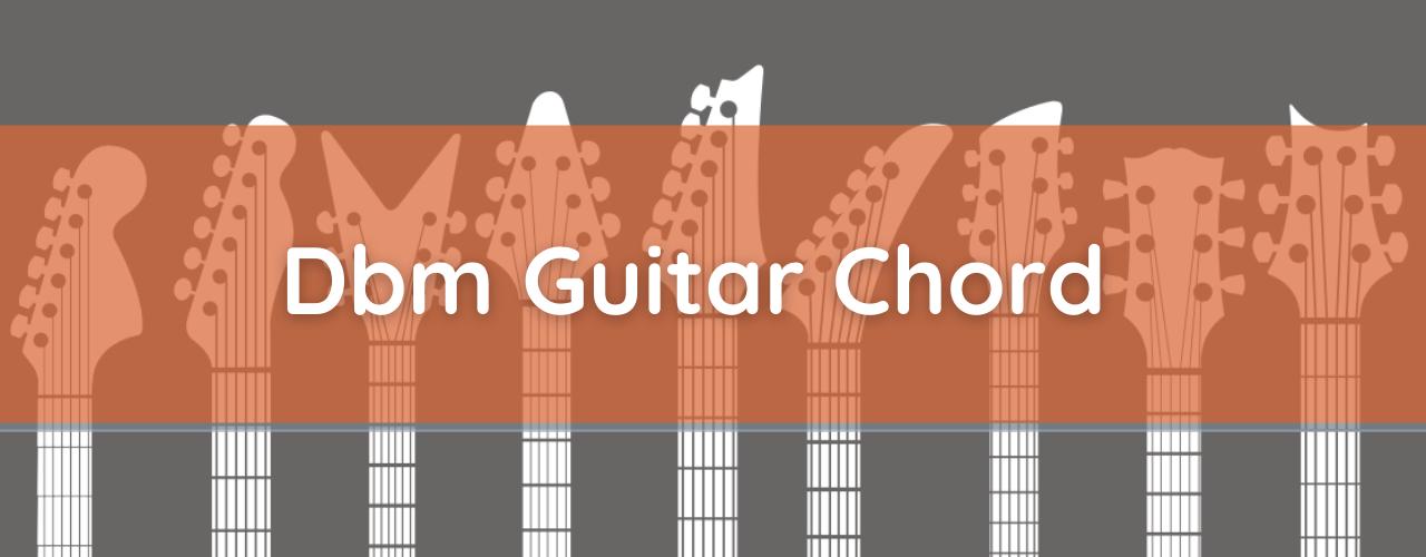 Dbm Chord, How to Play D Flat Minor Guitar Chord