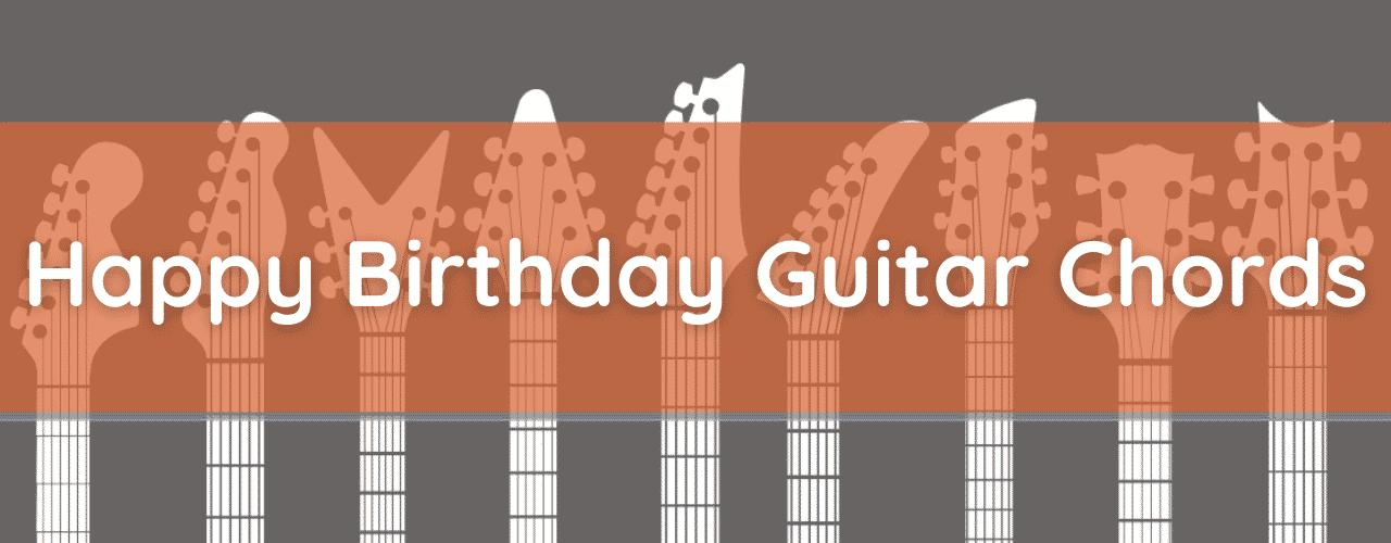Happy Birthday Guitar Chords (How to Play Happy Birthday)